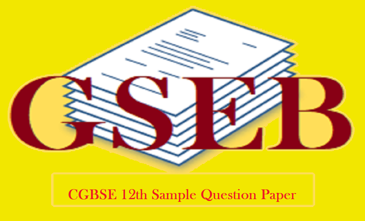 CGBSE.nic.in 12th Model Question Paper 2021 CGBSE 12th Sample Question Paper 2021