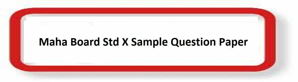 Maha Board Std X Sample Question Paper