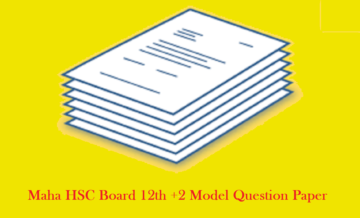 Maha HSC Board 12th +2 Model Question Paper