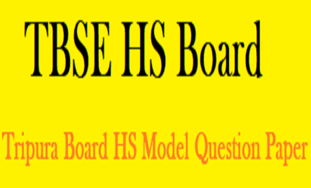 Tripura Board HS Model Question Papers
