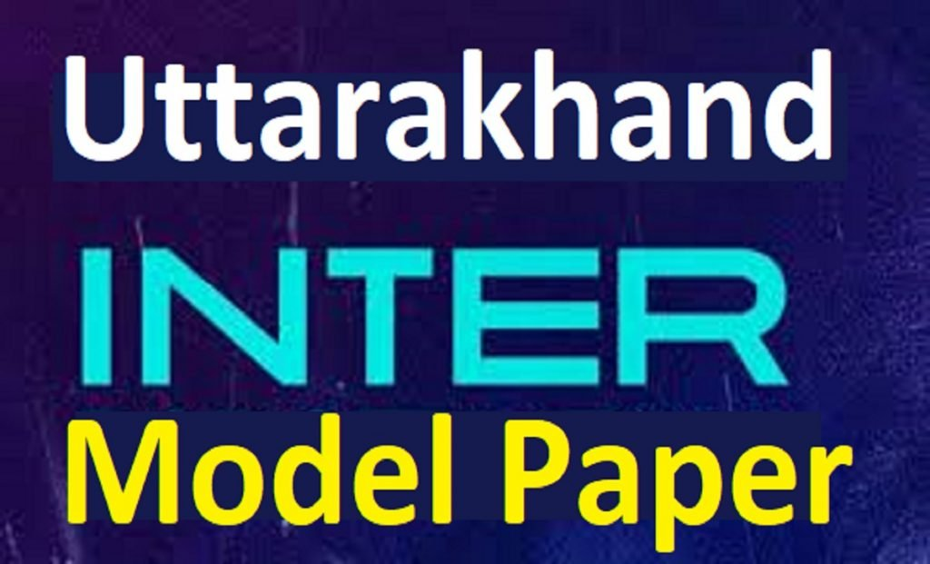 UK 12th Model Paper 2021 SCERT UBSE Intermediate Important Question Paper 2021