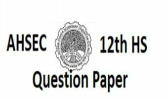 AHSEC HS Question Paper 2021 Assam 12th Sample Paper 2021 AHSEC 12th Model Paper 2021