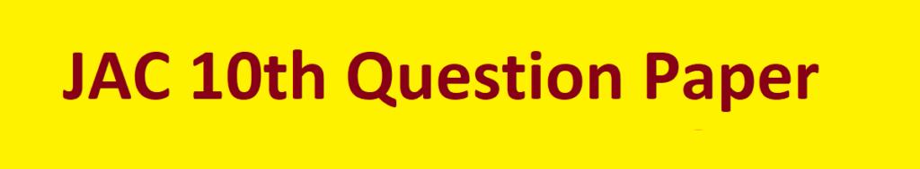 JAC 10th Question Paper 2021 Ranchi Board Matric Model Paper 2021